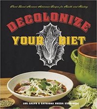 "The cover of the book ""Decolonize Your Diet"""