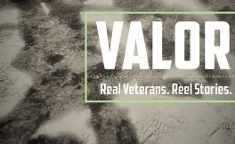 """This image is a promotional poster with soldiers in the background and the title """"Valor: Real Veterans, Reel Stories."""""""
