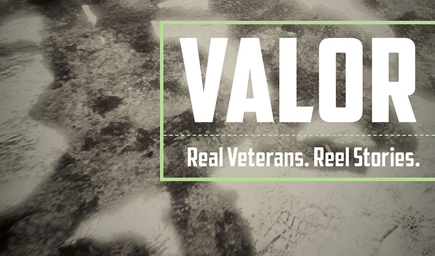 "This image is a promotional poster with soldiers in the background and the title ""Valor: Real Veterans, Reel Stories."""